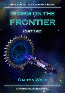 Storm on The Frontier - Part 2