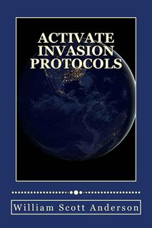 Activate Invasion Protocols