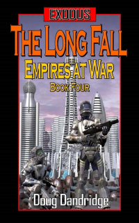 The Long Fall (Exodus: Empires At War)