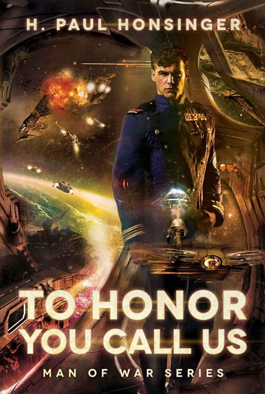 To Honor You Call Us – Great space adventure a'la Master & Commander in space