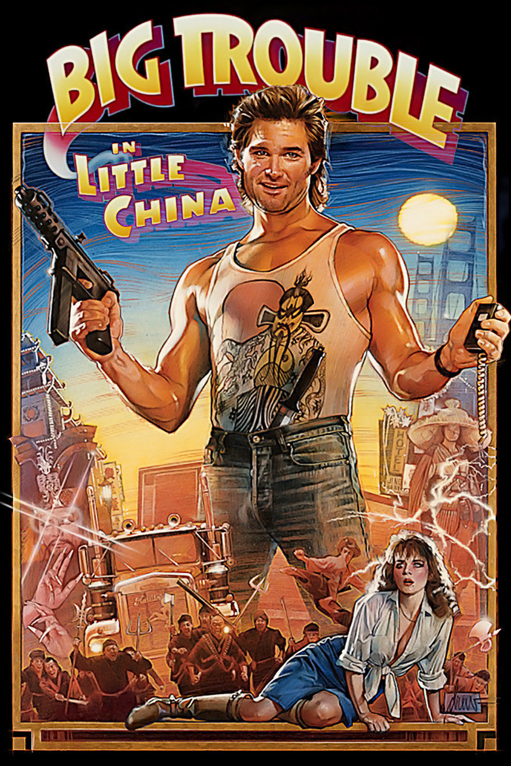 Big Trouble In Little China: Quite entertaining if you take it for what it really is…a comedy.