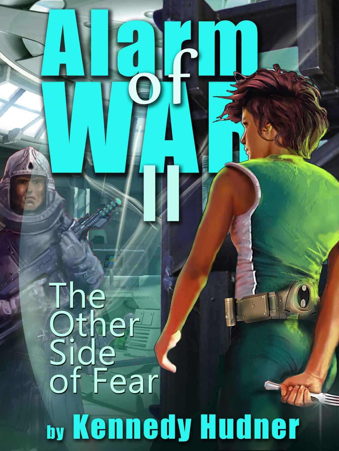 The Other Side of Fear: Great military space opera.