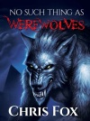 No Such Thing as Werewolfes