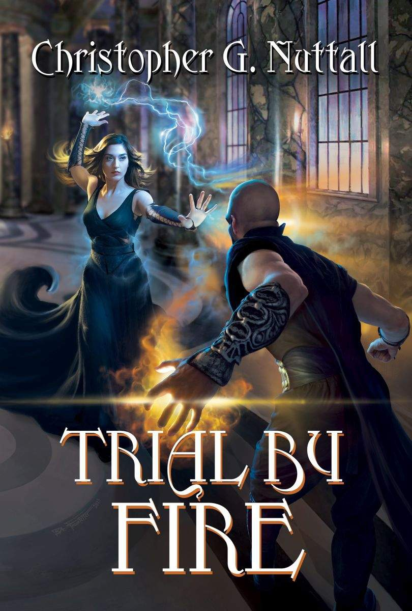 Book Cover Fantasy Explanation : Trial by fire mr nuttall has written another great book