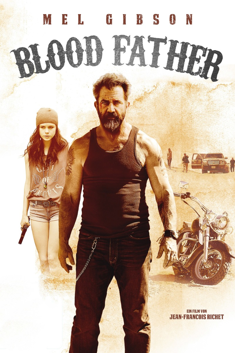 Blood Father: Simple straightforward action flick.